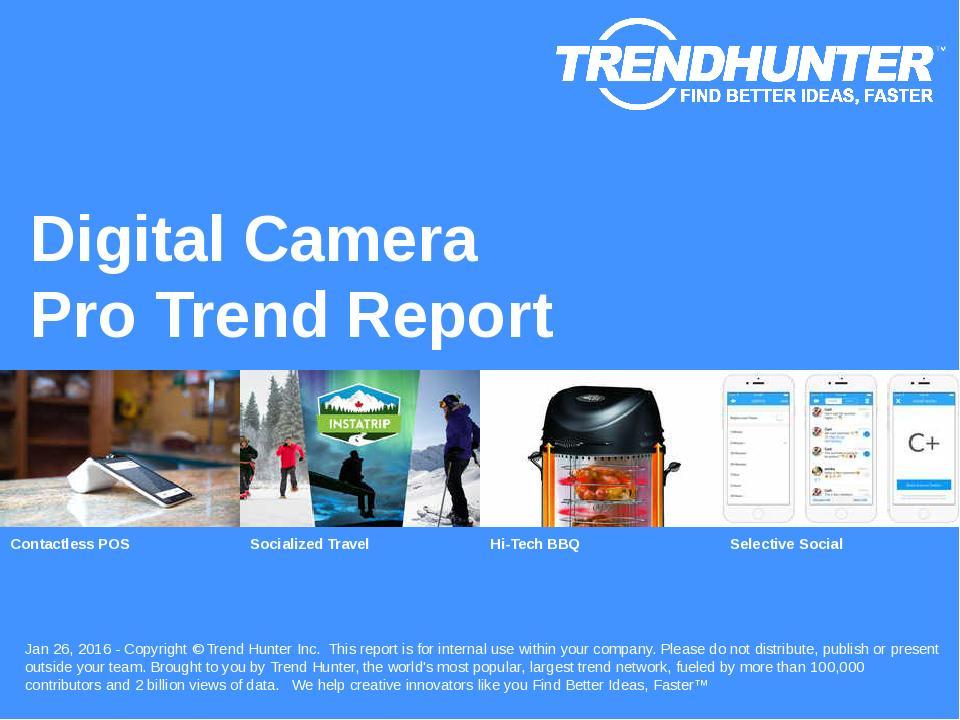 Digital Camera Trend Report Research