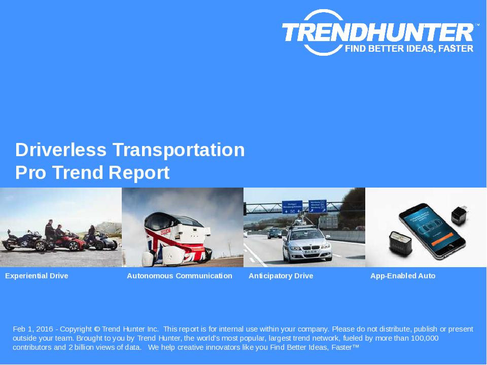 Driverless Transportation Trend Report Research