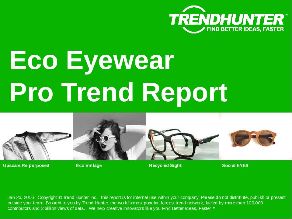 Eco Eyewear Trend Report Research