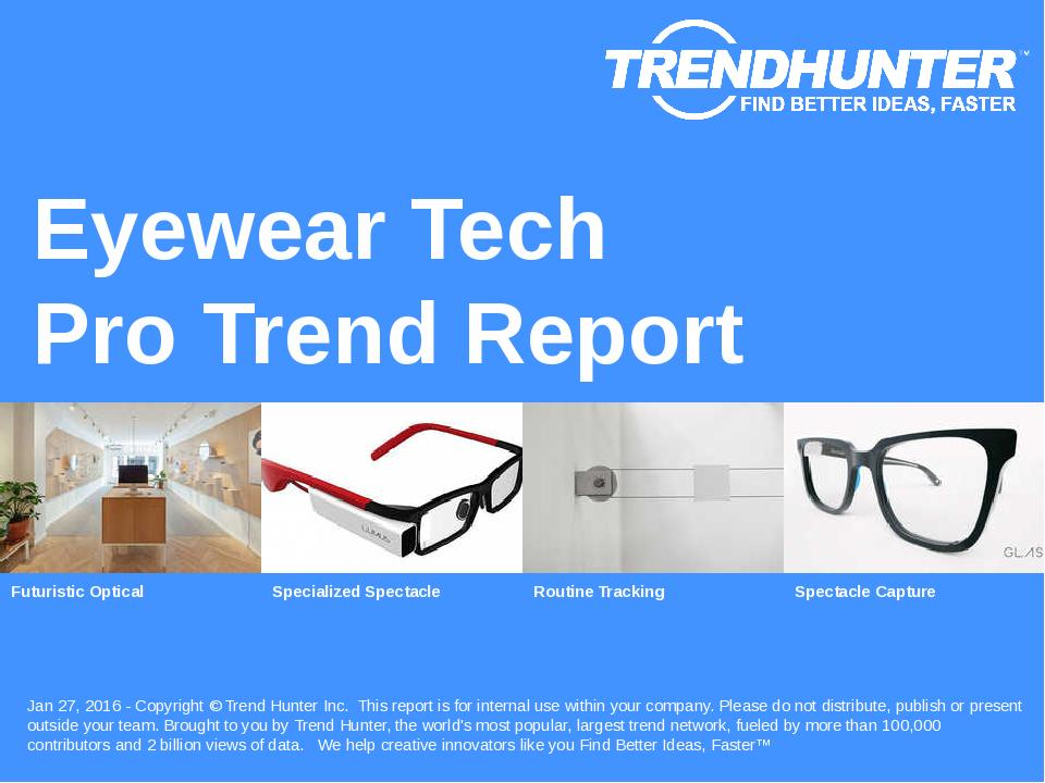 Eyewear Tech Trend Report Research