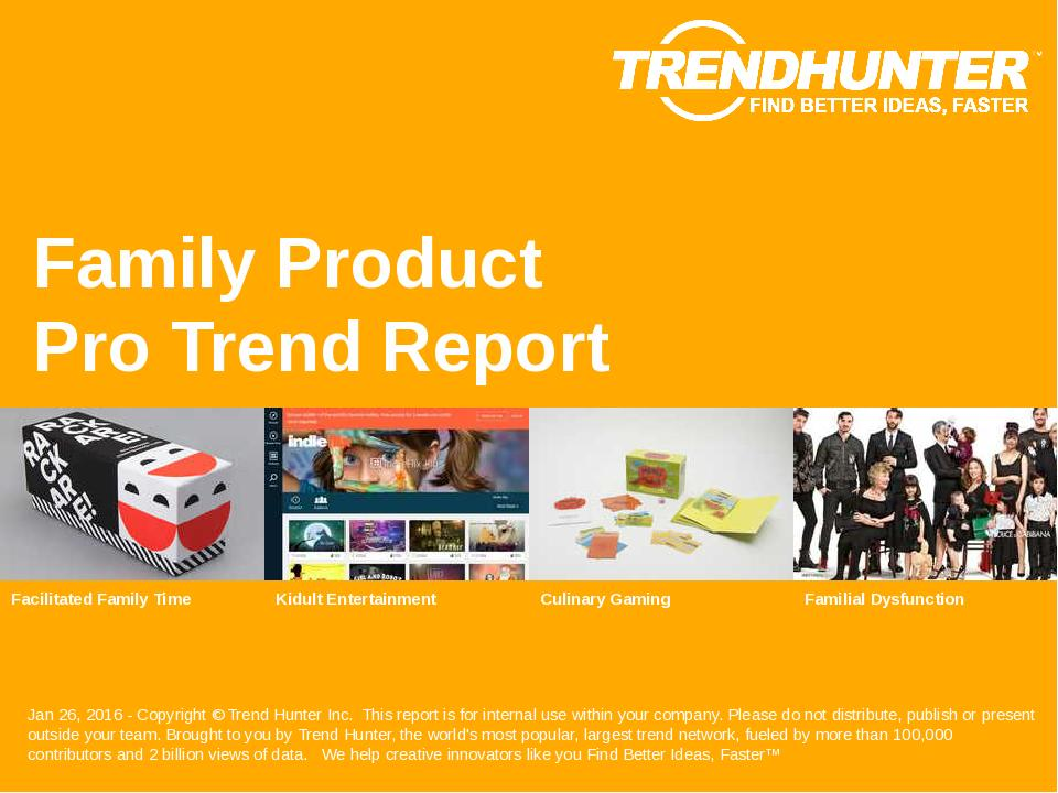 Family Product Trend Report Research
