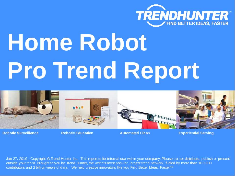 Home Robot Trend Report Research
