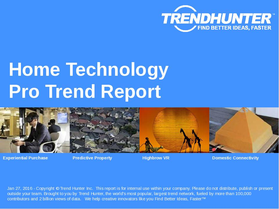 Home Technology Trend Report Research