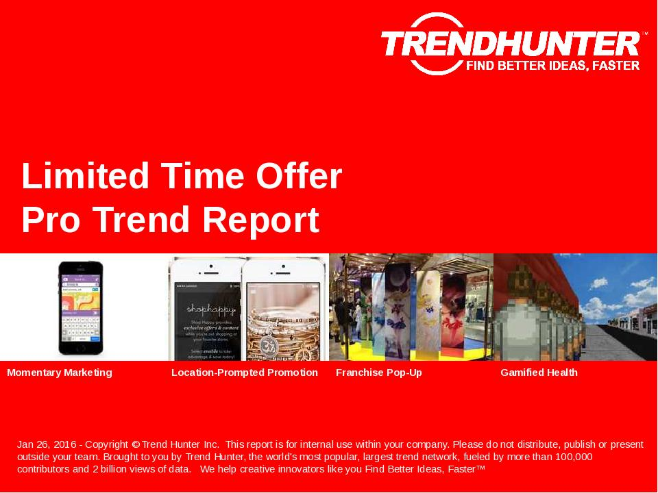 Limited Time Offer Trend Report Research