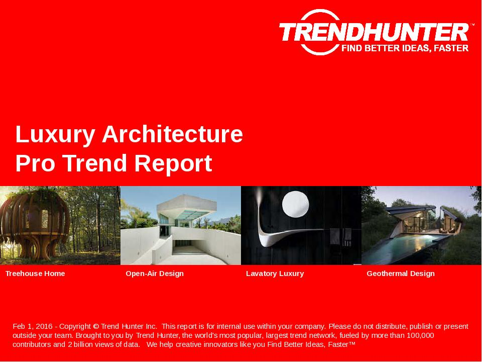 Luxury Architecture Trend Report Research