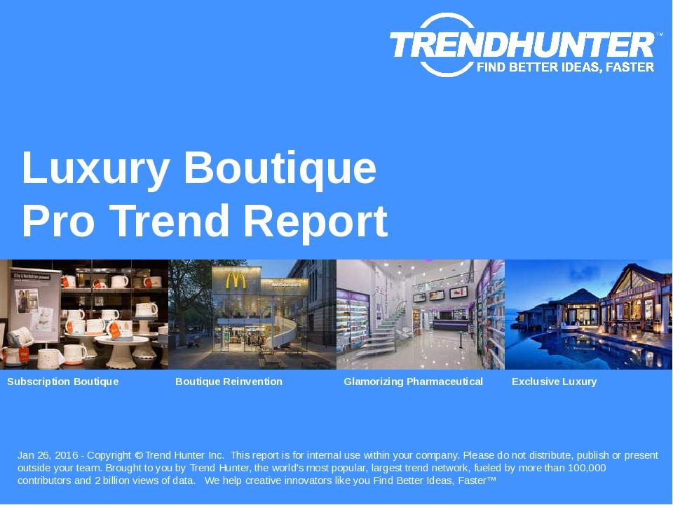 Luxury Boutique Trend Report Research