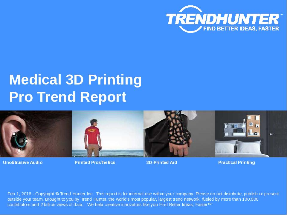 Medical 3D Printing Trend Report Research
