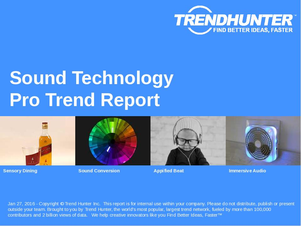 Sound Technology Trend Report Research