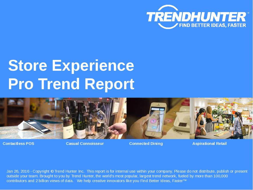 Store Experience Trend Report Research