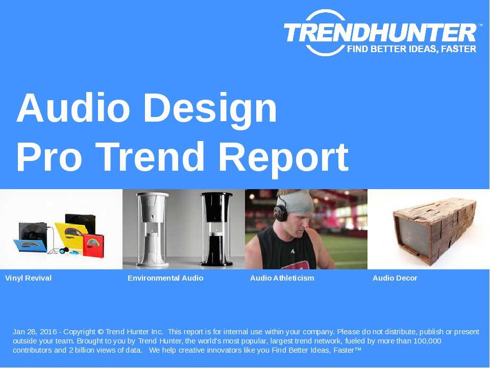 Audio Design Trend Report Research