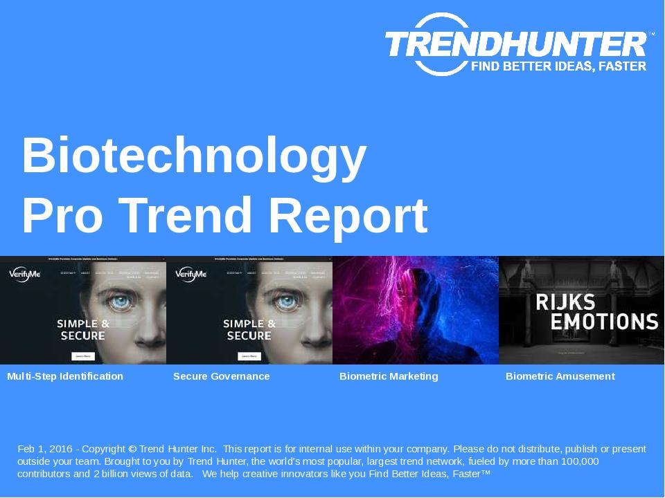 Biotechnology Trend Report Research