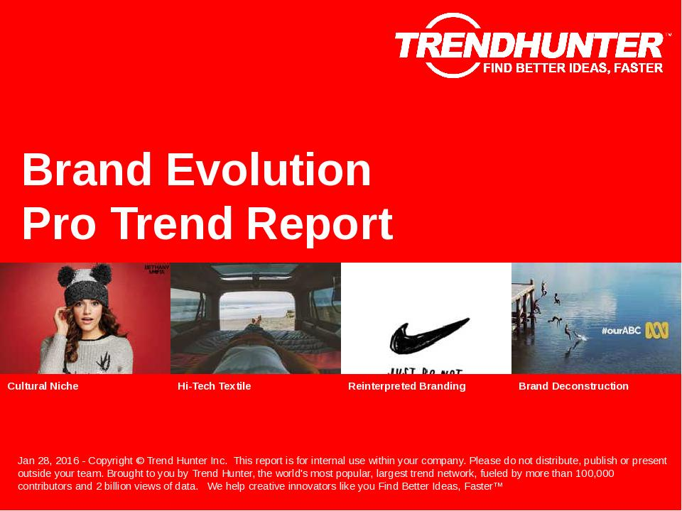 Brand Evolution Trend Report Research