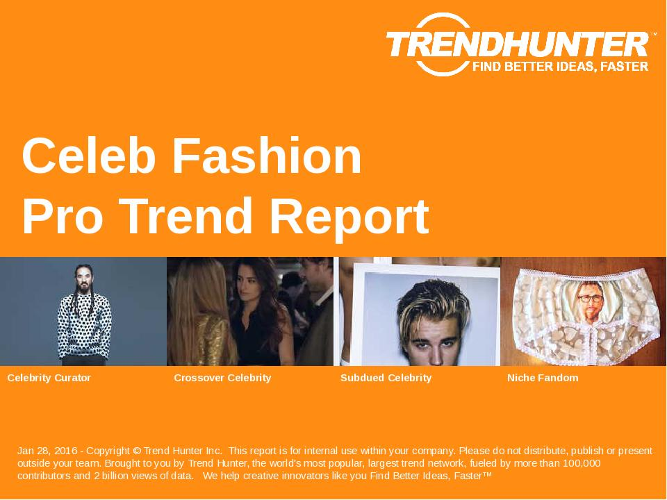Celeb Fashion Trend Report Research