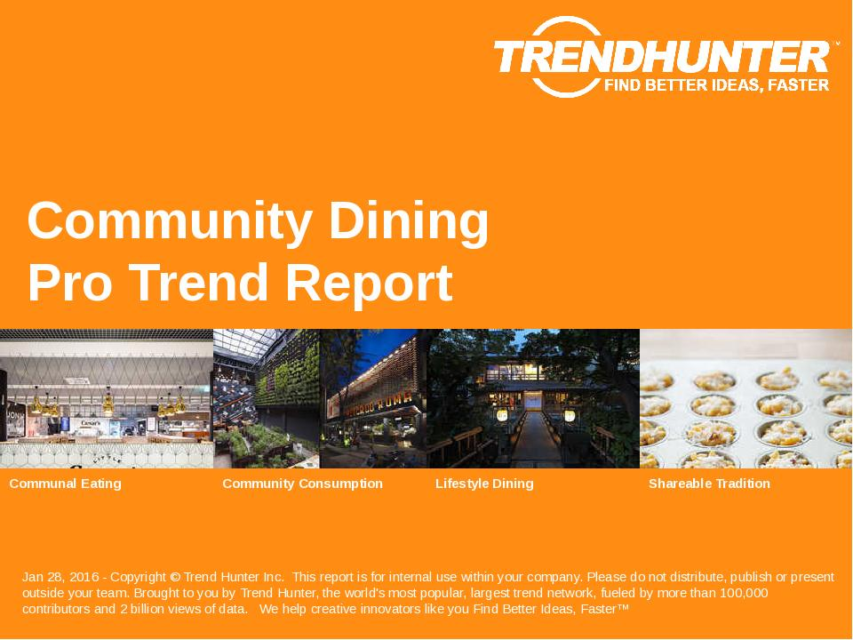 Community Dining Trend Report Research
