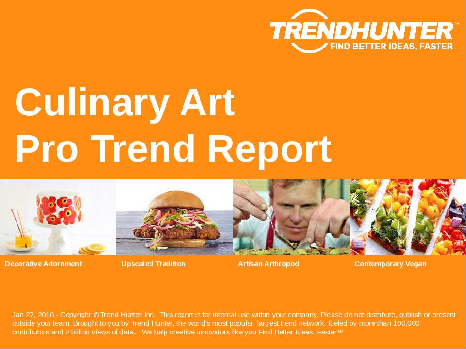 Culinary Art Trend Report Research