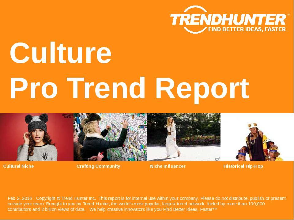 Culture Trend Report Research