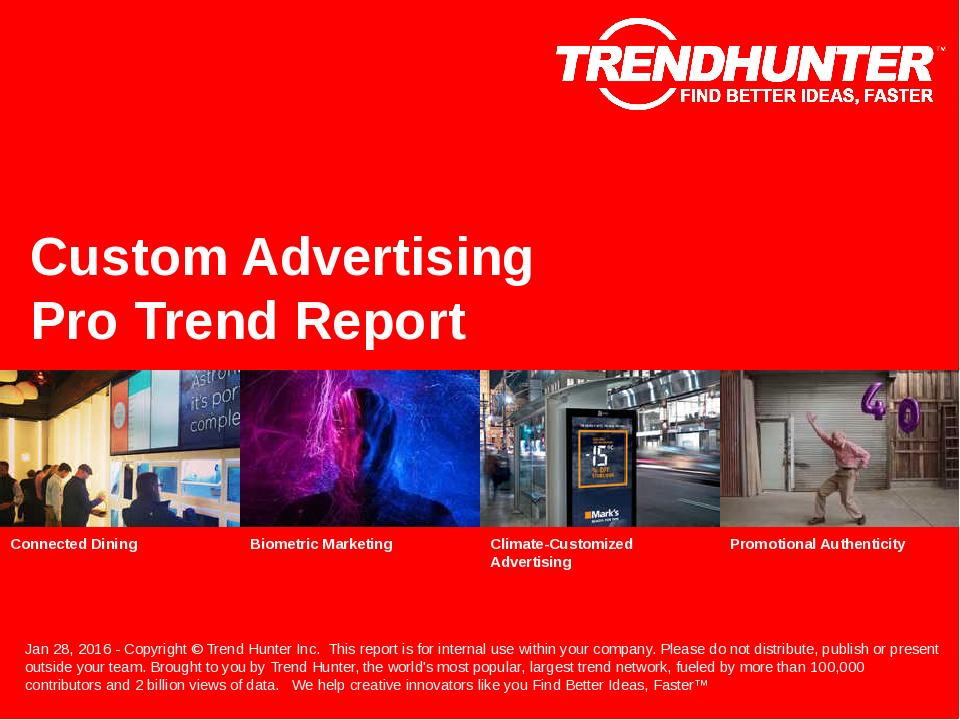 Custom Advertising Trend Report Research