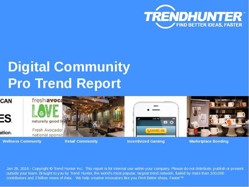 Digital Community Trend Report Research