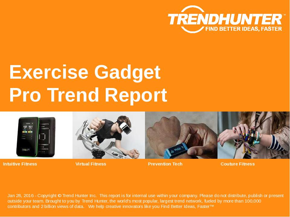 Exercise Gadget Trend Report Research