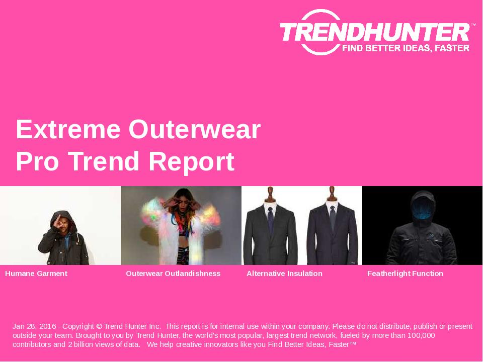 Extreme Outerwear Trend Report Research