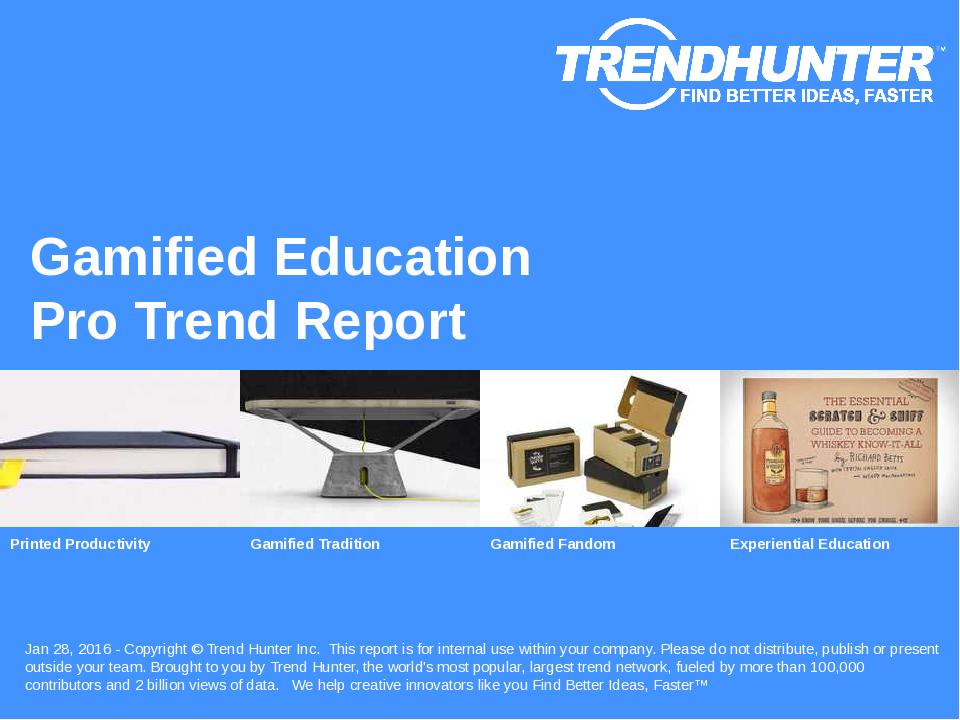 Gamified Education Trend Report Research
