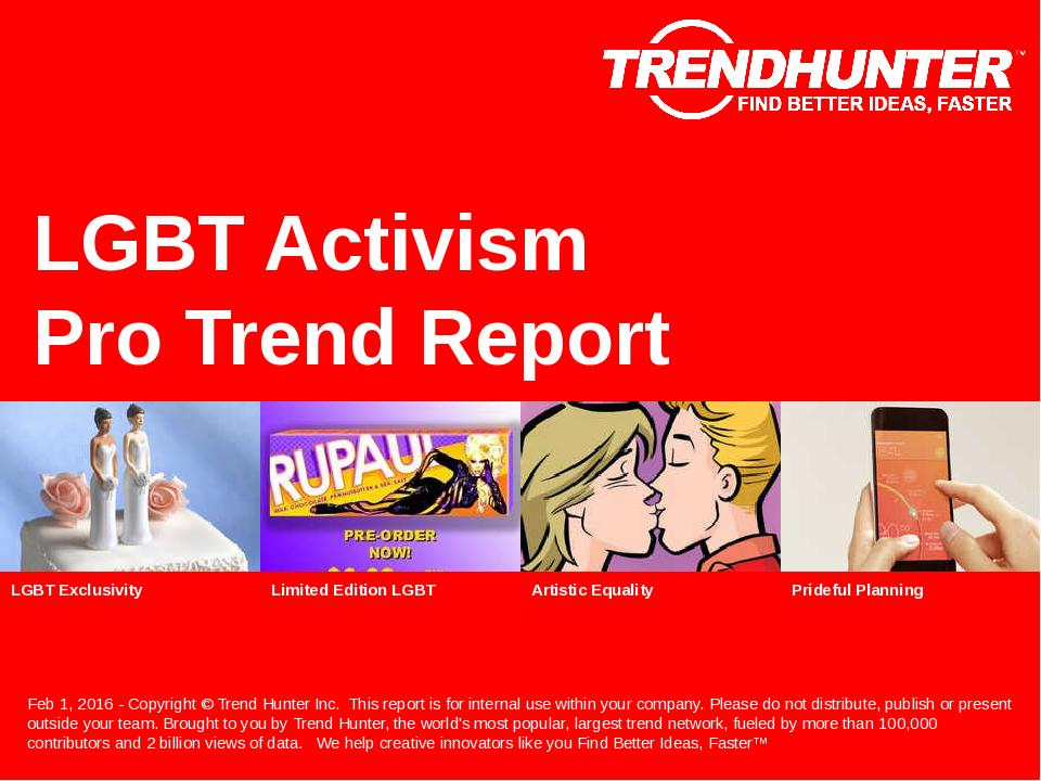 LGBT Activism Trend Report Research