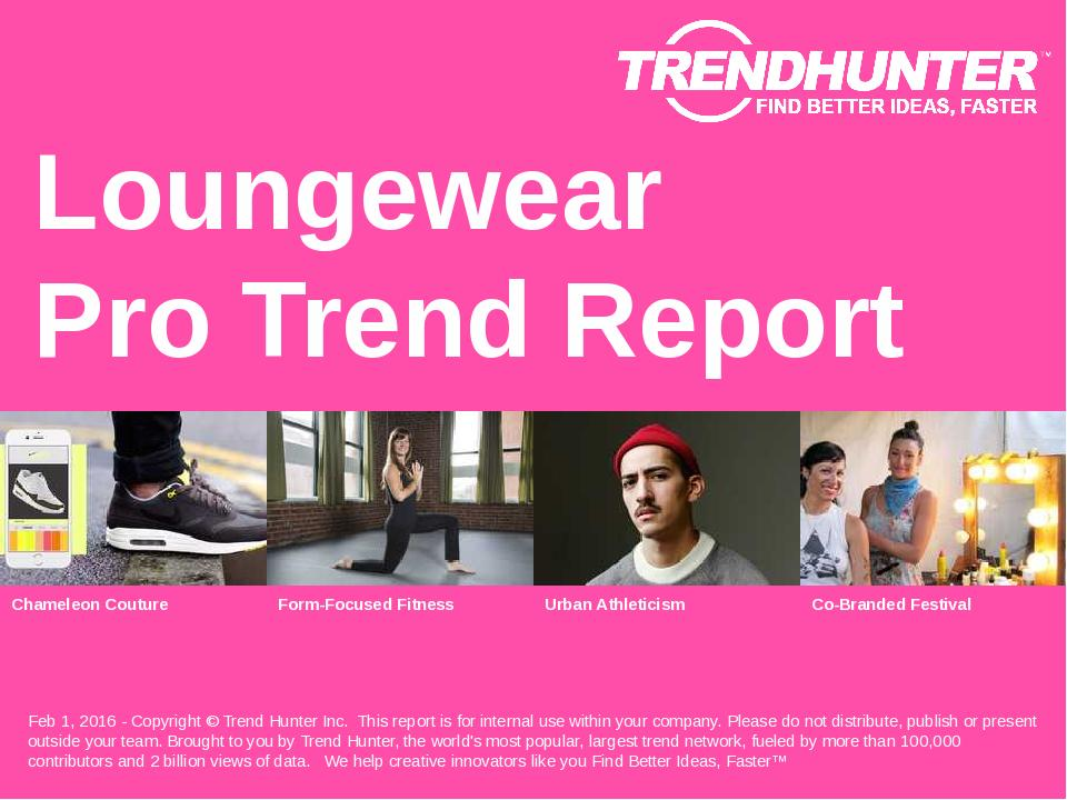Loungewear Trend Report Research