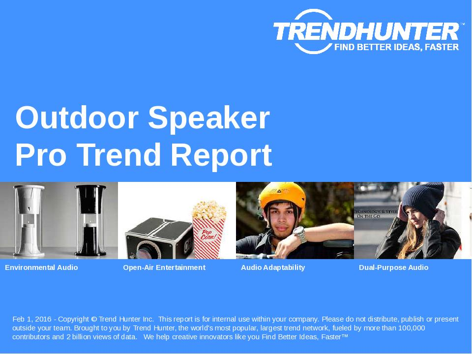 Outdoor Speaker Trend Report Research