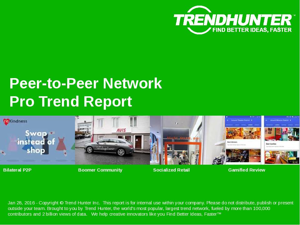 Peer-to-Peer Network Trend Report Research