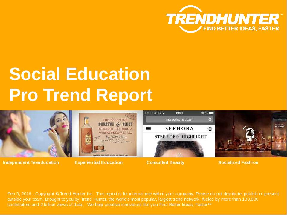 Social Education Trend Report Research