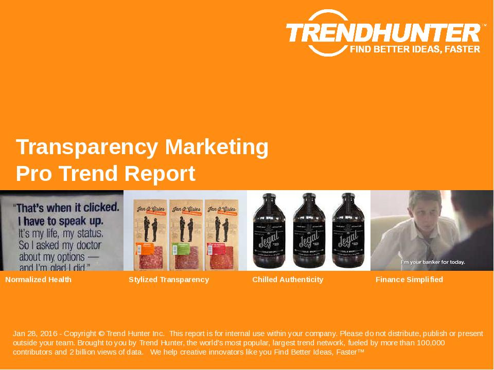 Transparency Marketing Trend Report Research