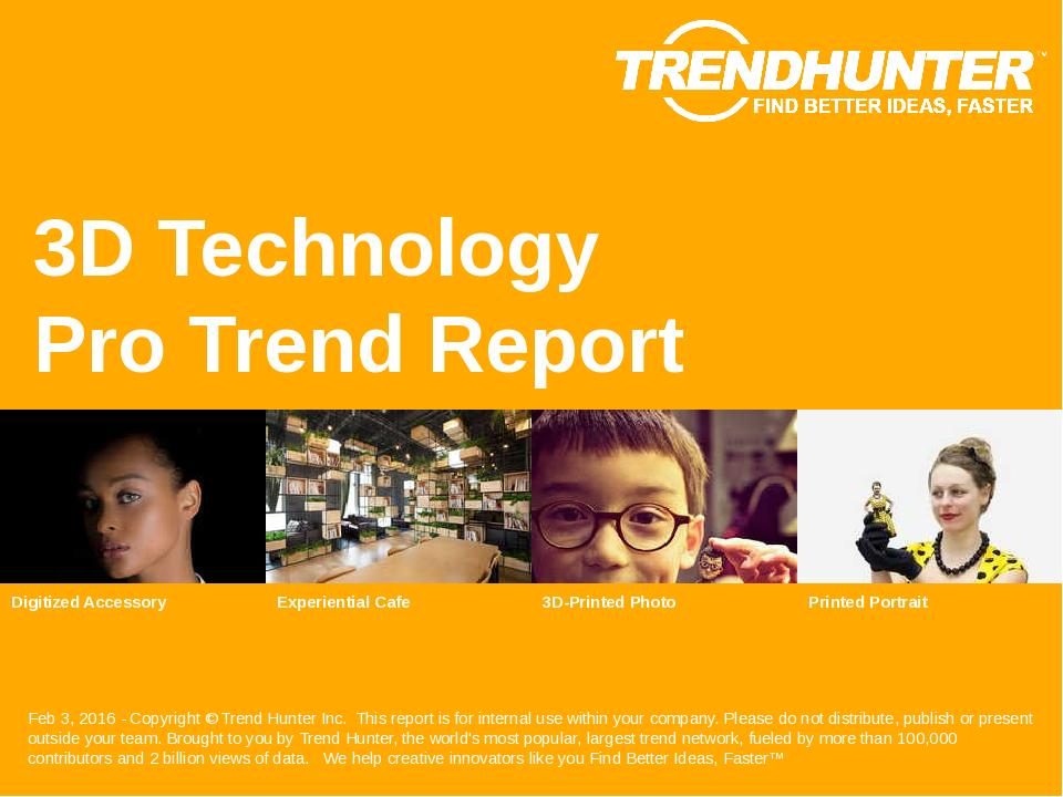 3D Technology Trend Report Research