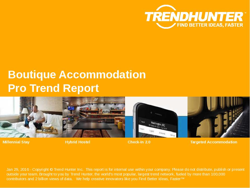 Boutique Accommodation Trend Report Research