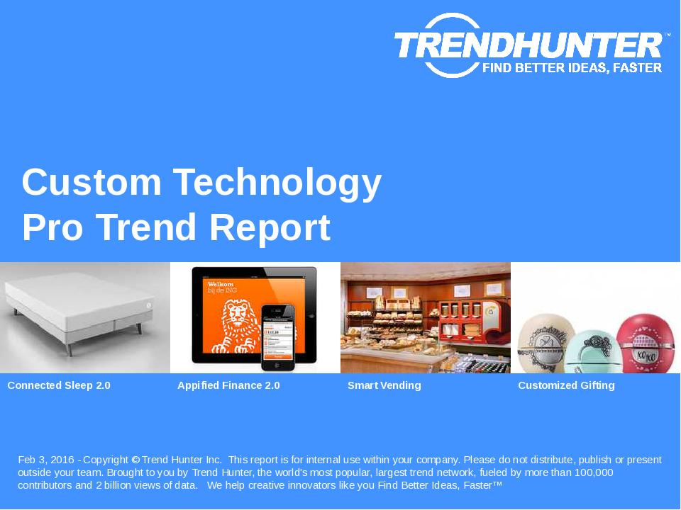 Custom Technology Trend Report Research