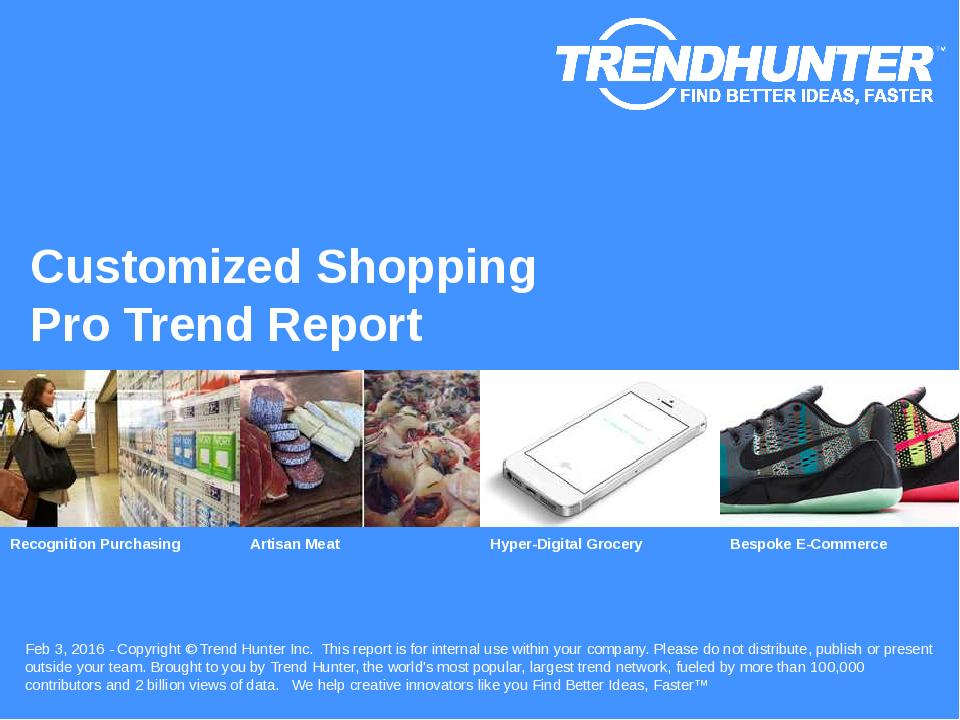 Customized Shopping Trend Report Research