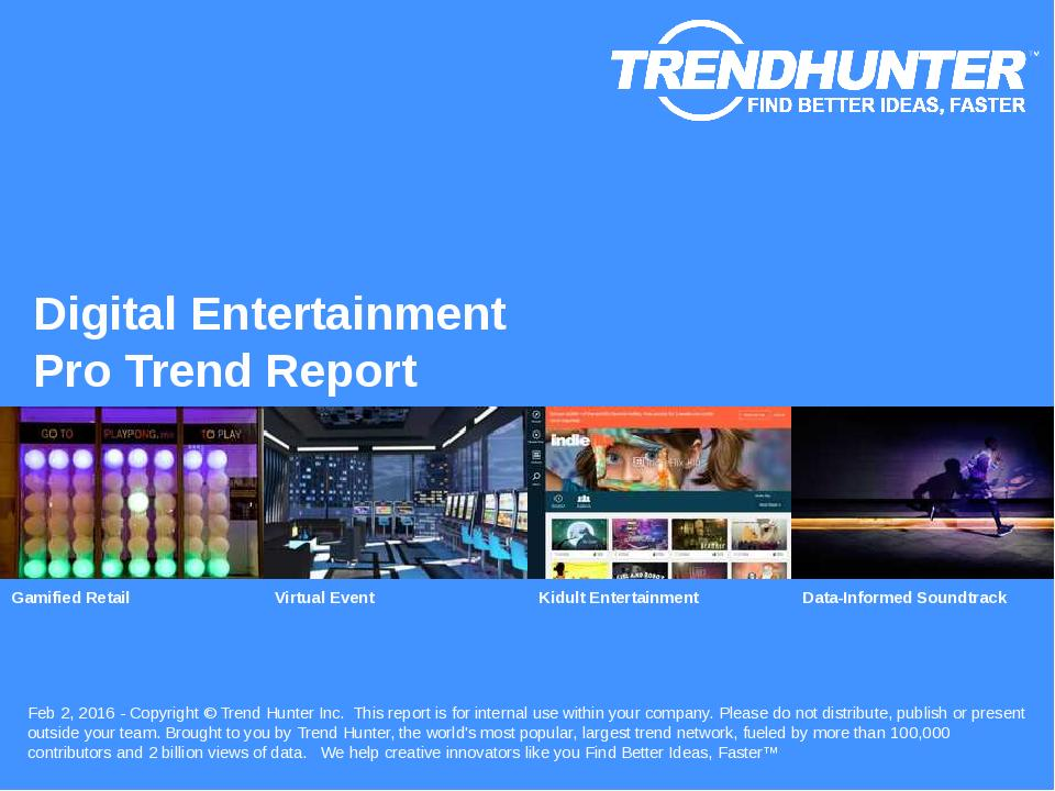 Digital Entertainment Trend Report Research