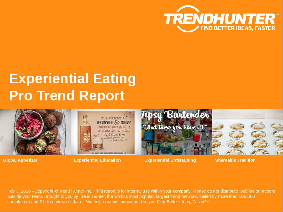 Experiential Eating Trend Report Research