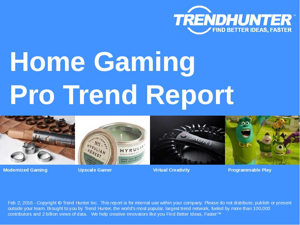 Home Gaming Trend Report Research