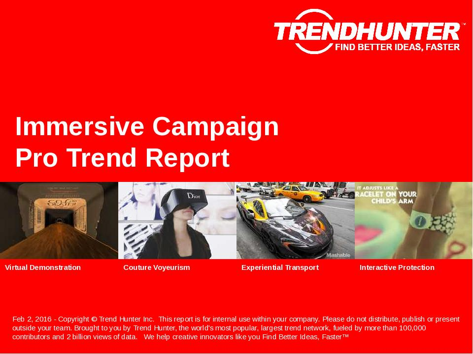 Immersive Campaign Trend Report Research