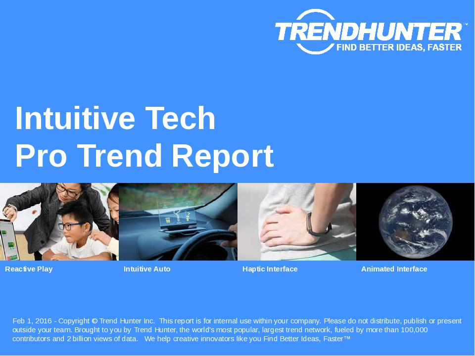Intuitive Tech Trend Report Research