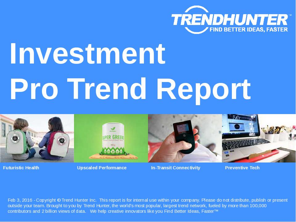 Investment Trend Report Research