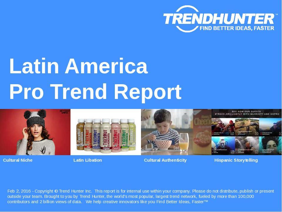 Latin America Trend Report Research