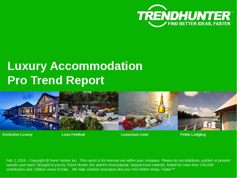 Luxury Accommodation Trend Report Research