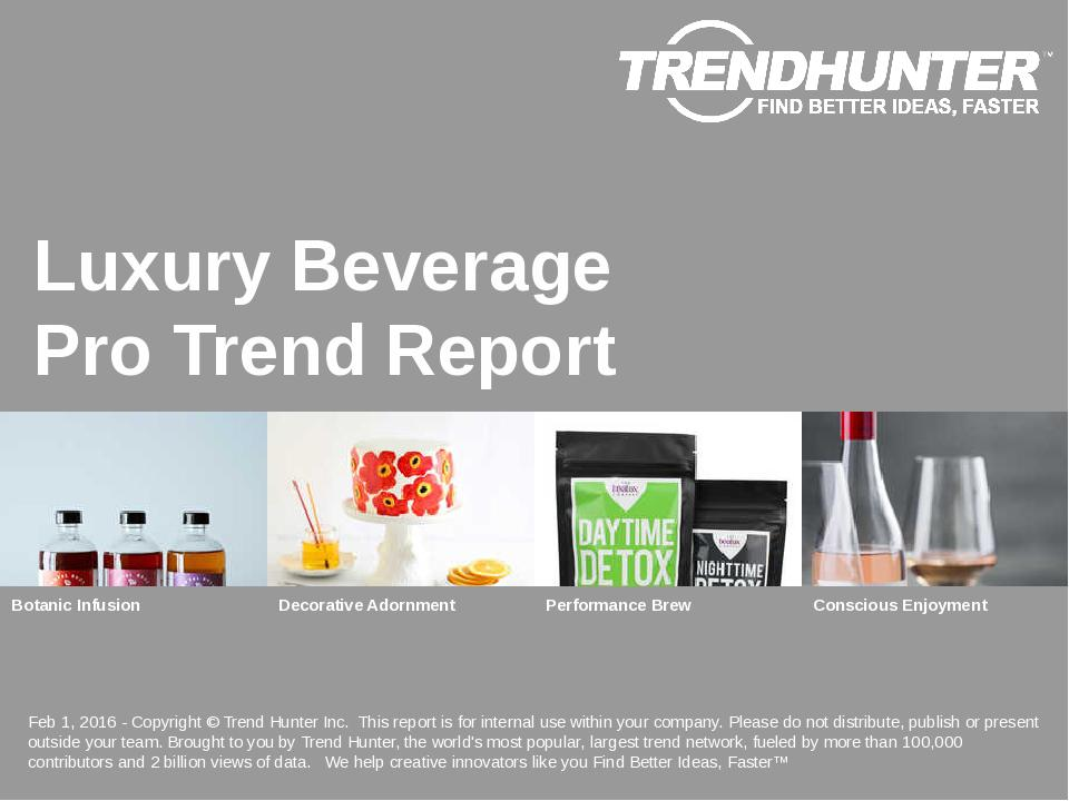 Luxury Beverage Trend Report Research