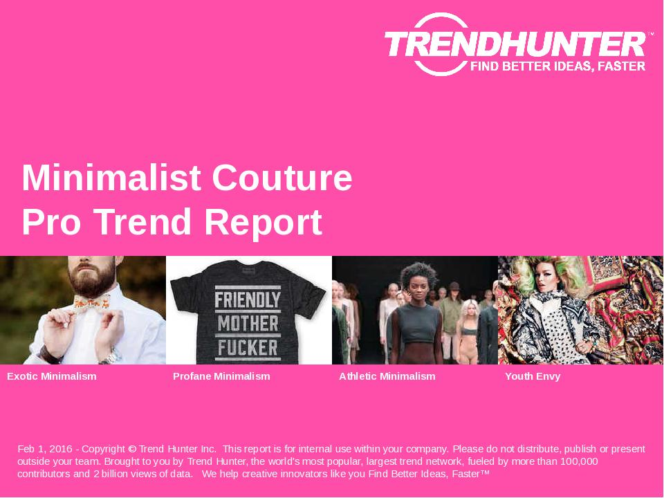 Minimalist Couture Trend Report Research