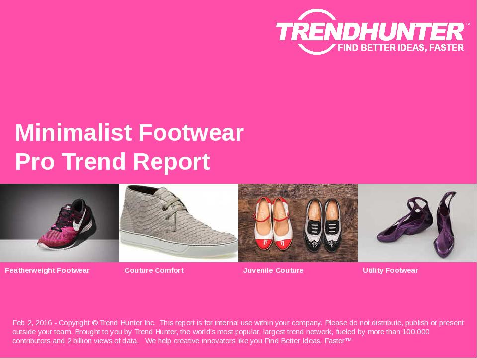 Minimalist Footwear Trend Report Research