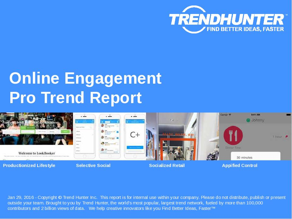 Online Engagement Trend Report Research