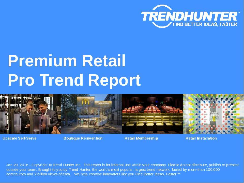 Premium Retail Trend Report Research