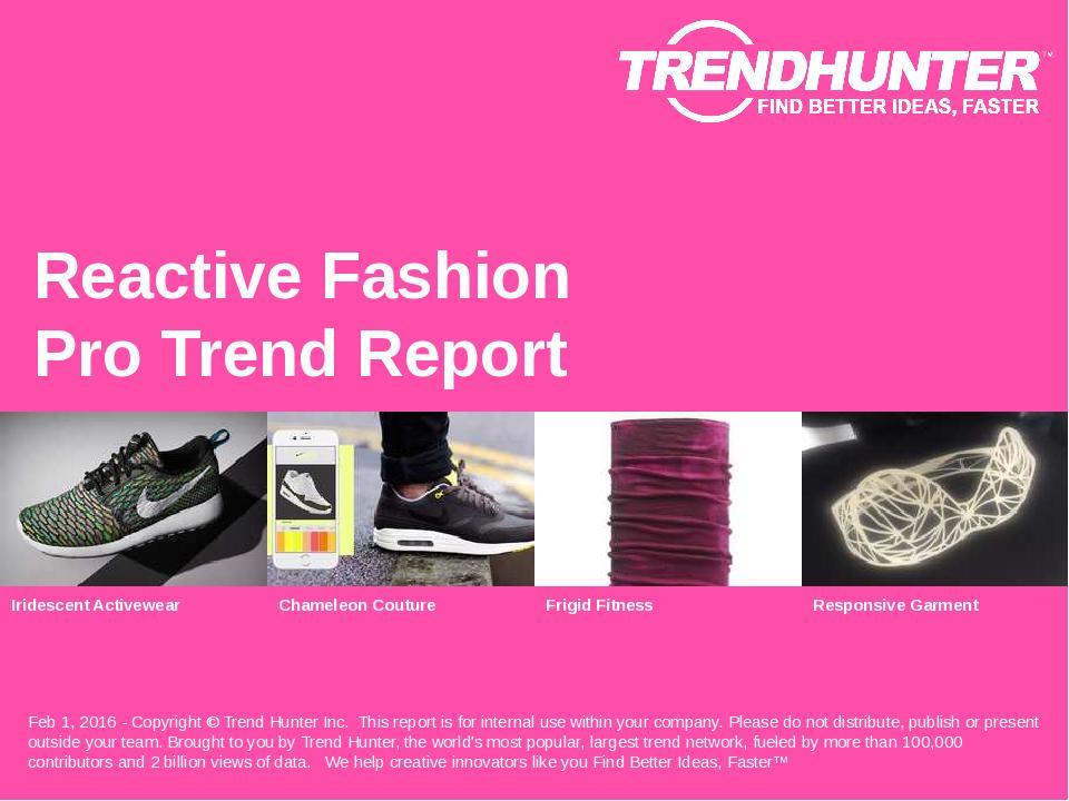 Reactive Fashion Trend Report Research