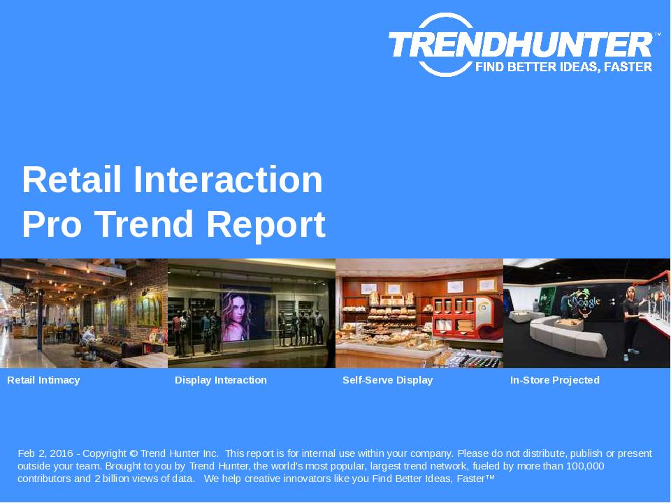 Retail Interaction Trend Report Research